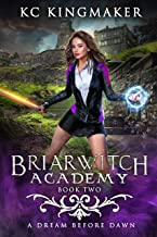 Briarwitch Academy 2: A Dream Before Dawn