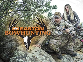 Easton Bowhunting - Season 10