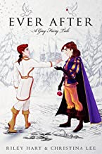Ever After: A Gay Fairy Tale (Forbidden Love Book 1)
