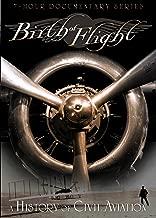 Birth of Flight: A History of Civil Aviation