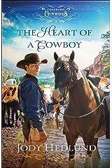 The Heart of a Cowboy (Colorado Cowboys Book #2) Kindle Edition