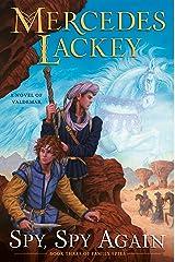 Spy, Spy Again (Valdemar: Family Spies Book 3) Kindle Edition