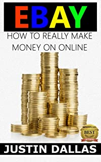 eBay: How to Really Make Money Online