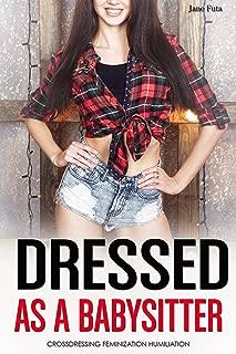Dressed as a Babysitter: Crossdressing, Feminization, Transgender, Humiliation