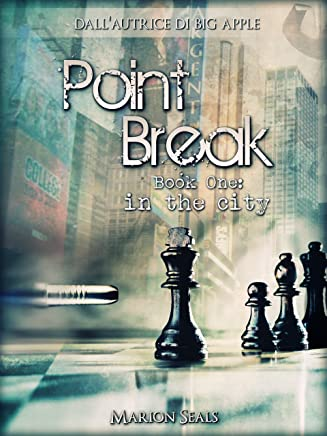 Point Break - Book One: in the city (Living NY Vol. 2)