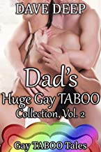 Dad's Huge Gay TABOO Collection, Vol. 2 (5 Books from Gay TABOO Tales) (Gay TABOO Tales Collections)