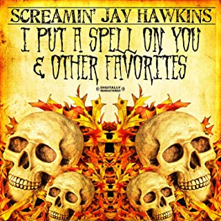 I Put A Spell On You & Other Favorites (Digitally Remastered)