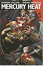 Mercury Heat #1 Excessive Force Cover Edition Comic Book (June 2015)