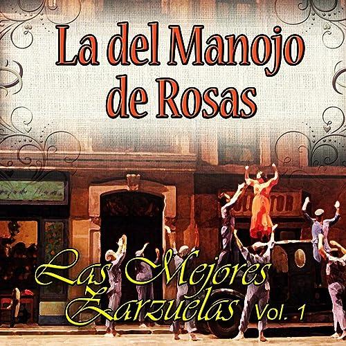 La del Manojo de Rosas de Enrique Fuentes, Jose Marin ...
