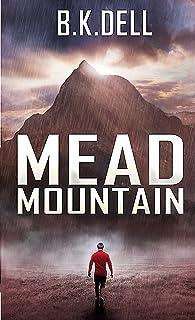Mead Mountain: A Matthew 17:20 Story