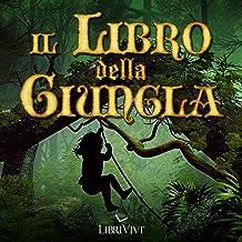 Il libro della giungla [The Jungle Book]