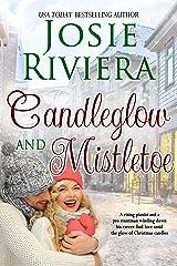 Candleglow and Mistletoe: A Sweet Holiday Romance Novella Kindle Edition