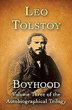 Boyhood (Autobiographical Trilogy Book 3)
