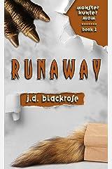 Runaway: A New Templar Knights Novella (Monster Hunter Mom Book 2) Kindle Edition