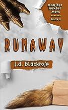 Runaway: A New Templar Knights Novella (Monster Hunter Mom Book 2)