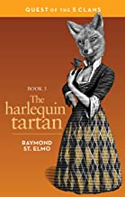 The Harlequin Tartan: Quest of the Five Clans