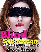 Blind Submission (Taboo Erotic Romance, BBW BDSM) (My Taboo BDSM Training Book 1)