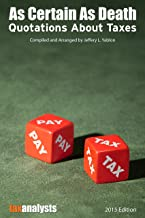As Certain As Death: Quotations About Taxes