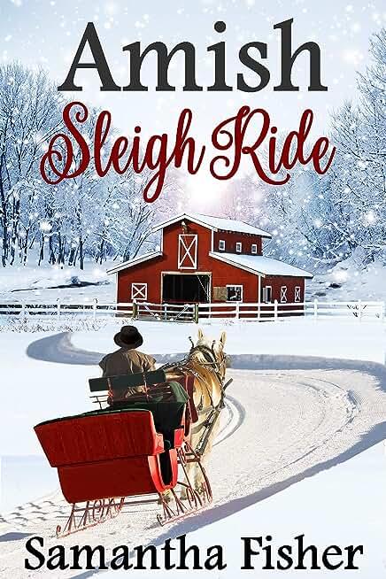 Amish Romance: Amish Sleigh Ride (English Edition)