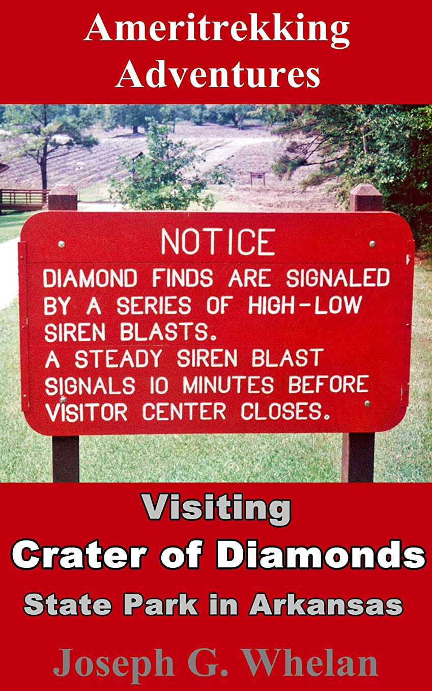 レンダーセレナ脅威Ameritrekking Adventures: Visiting Crater of Diamonds State Park in Arkansas (English Edition)