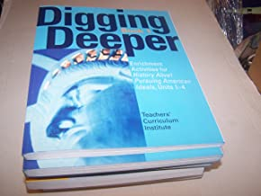 Digging Deeper Book 1 (Enrichment Activities for History Alive! Pursuing American Ideals, Units 1-4)