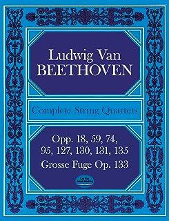Complete String Quartets and Grosse Fugue