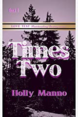 Times Two (Love Test, Matchmaking Destiny Book 2) Kindle Edition