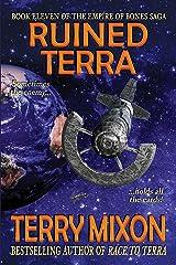 Ruined Terra (Book 11 of The Empire of Bones Saga) Kindle Edition