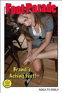 Foot Parade - Brandi's Aching Feet