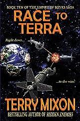 Race to Terra (Book 10 of The Empire of Bones Saga) Kindle Edition