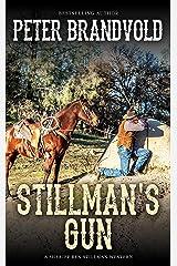 Stillman's Gun (A Sheriff Ben Stillman Western) Kindle Edition