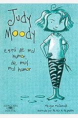 Judy Moody está de mal humor, de muy mal humor (Colección Judy Moody 1) (Spanish Edition) Kindle Edition