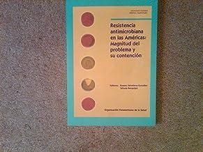 Resistencia antimicrobiana en las Américas: Magnitud del problema y su contención