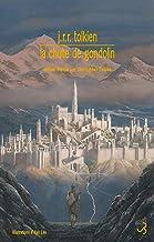 Livres La Chute de Gondolin (TOLKIEN) PDF