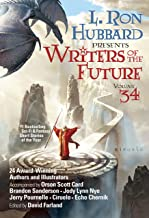 L. Ron Hubbard Presents Writers of the Future Volume 34: The Best New Sci Fi and Fantasy Short Stories of the Year