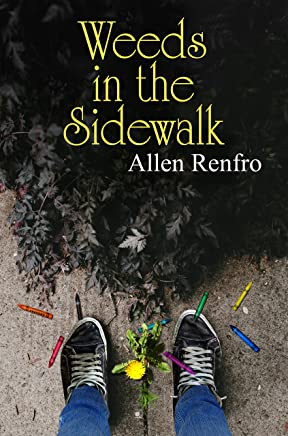Weeds in the Sidewalk (English Edition)