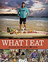 What I Eat: Around the World in 80 Diets