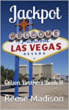 Jackpot: Colson Brothers Book 11