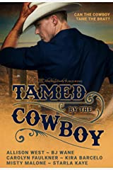 Tamed by the Cowboy Kindle Edition