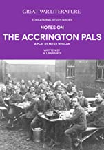 Notes on The Accrington Pals