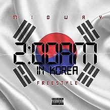 2:00 Am in Korea (Freestyle) [Explicit]