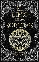 El Libro de las Sombras: hechizos y conjuros: magia roja,