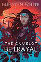 The Camelot Betrayal: 2 (Camelot Rising Trilogy)