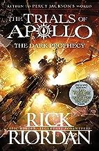 The Dark Prophecy (تجارب في المقاس بين Apollo كتاب 2)