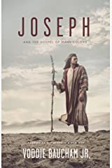 Joseph and the Gospel of Many Colors: Reading an Old Story in a New Way Kindle Edition