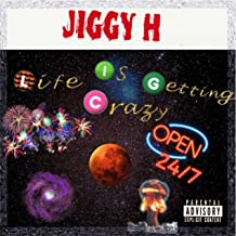 Life Is Getting Crazy [Explicit]