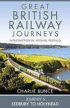 Journey 5: Ledbury to Holyhead (Great British Railway Journeys, Book 5) (English Edition)