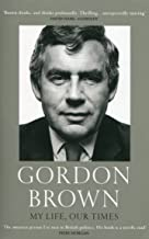 Best my life our times gordon brown Reviews