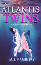 The Atlantis Twins: The Mermaid Curse Book One