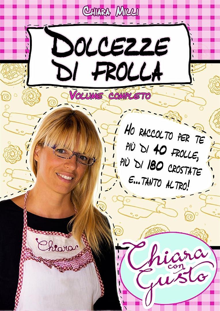 優しさが欲しいチャップDolcezze di frolla (Italian Edition)